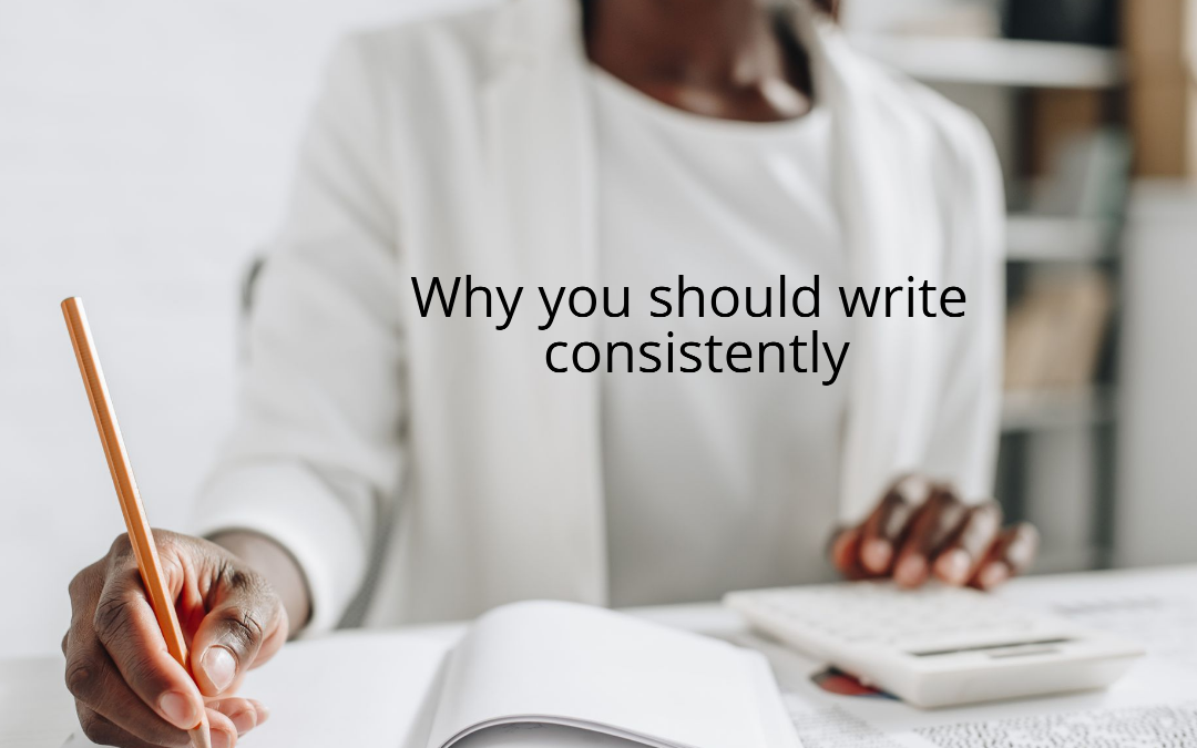 writing consistently