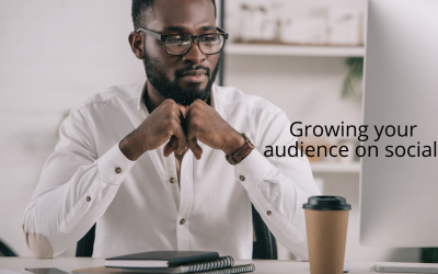 How to Grow Your Audience Using Social Media